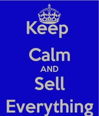Keep Calm Sell Everything - Telegraph